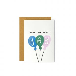 Happy Birthday! with Yay Balloons - Greeting Card