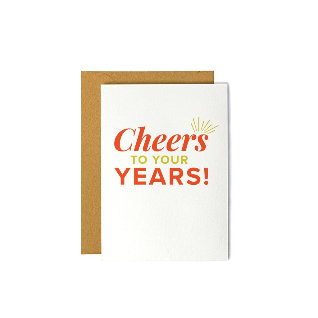 Cheers to Your Years! - Birthday Card