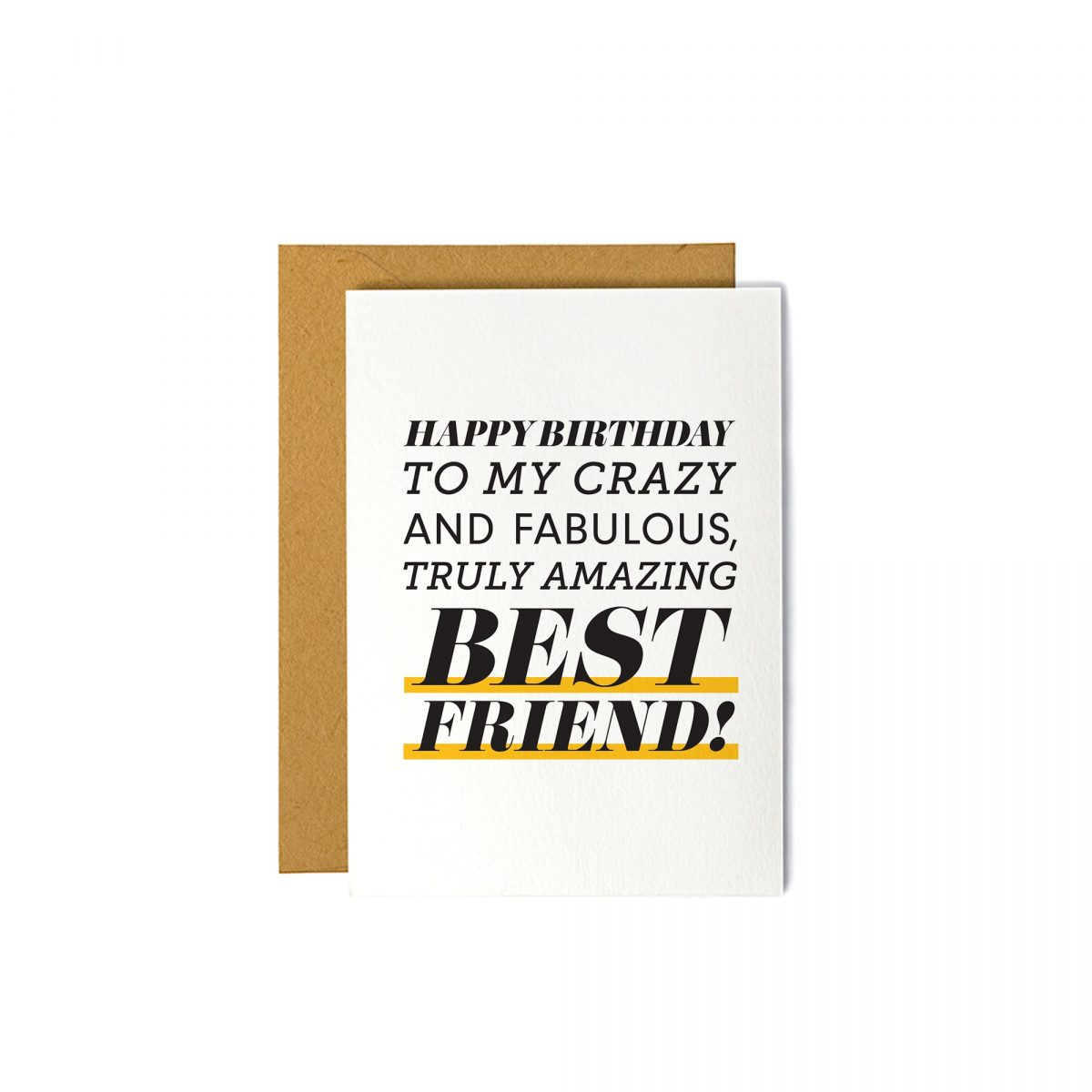 Happy Birthday to My Crazy and Fabulous Best Friend - Greeting Card