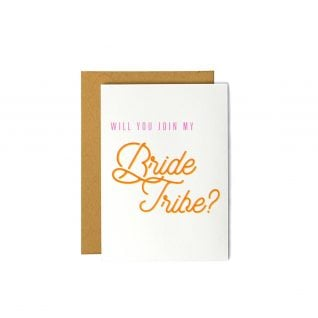 Will You Join My Bride Tribe? - Bridesmaid Proposal Card