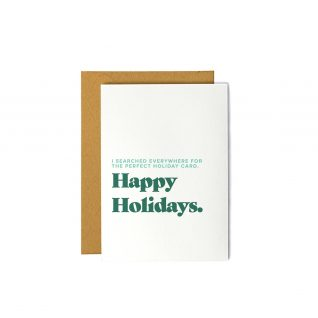 Searched Everywhere for the Perfect Holiday Card - Greeting Card